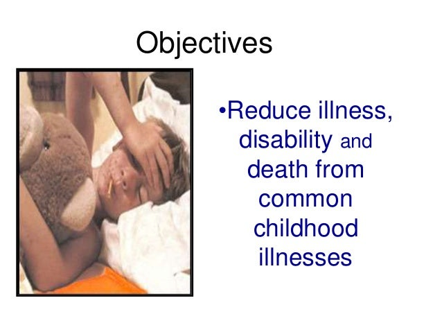 Principles of Integrated Care IMCI guidelines address most, but not all, of the major reasons a sick child is brought to a...