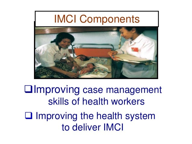 IMCI management use a limited number of essential drugs