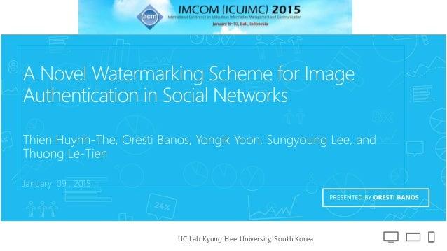 UC Lab Kyung Hee University, South Korea January 09 , 2015