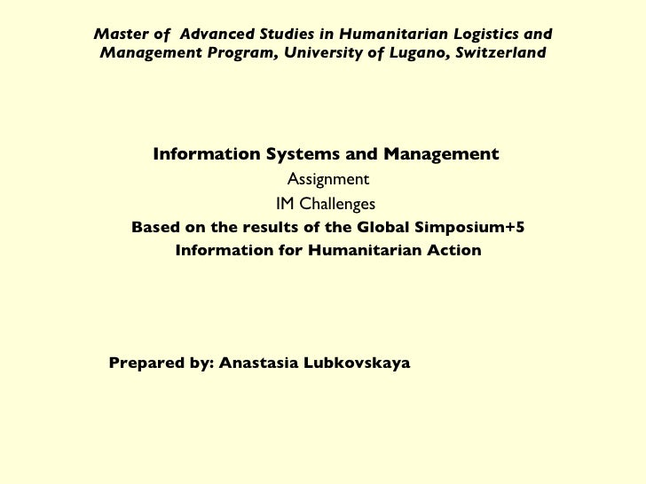 Master of  Advanced Studies in Humanitarian Logistics and Management Program, University of Lugano, Switzerland Informatio...