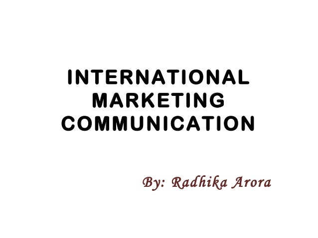 international advertising as a communication process marketing essay The marketing and advertising - communications and pr programme from  marbella international university centre aims to create educated professionals  who.