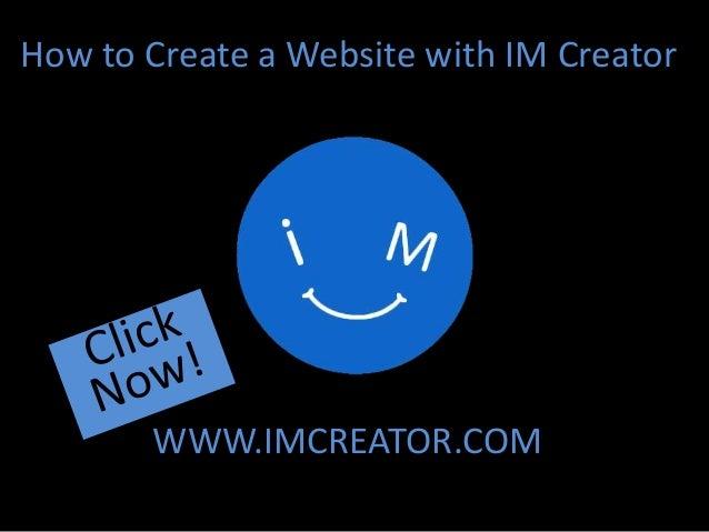 How to Create a Website with IM Creator WWW.IMCREATOR.COM