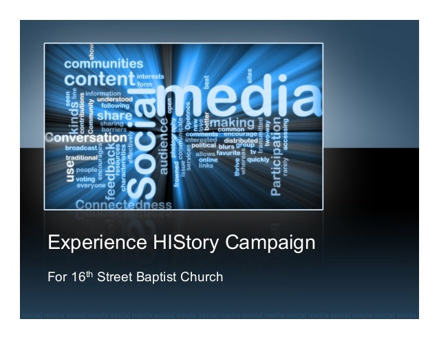 Experience HIStory Campaign For 16th Street Baptist Church