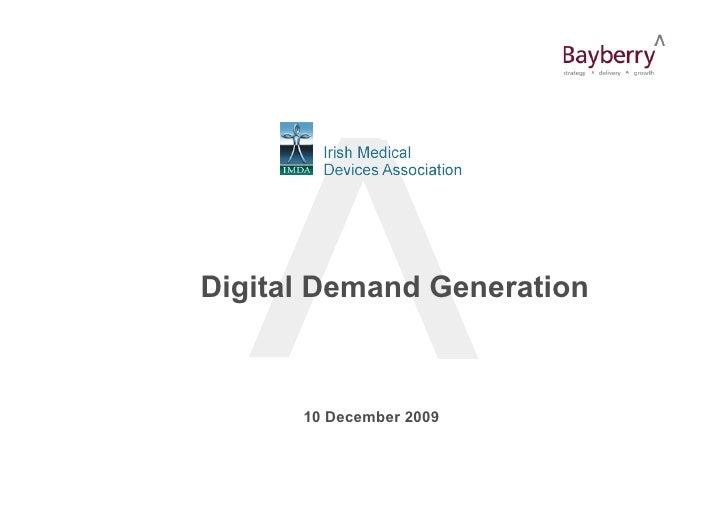 Digital Demand Generation          10 December 2009