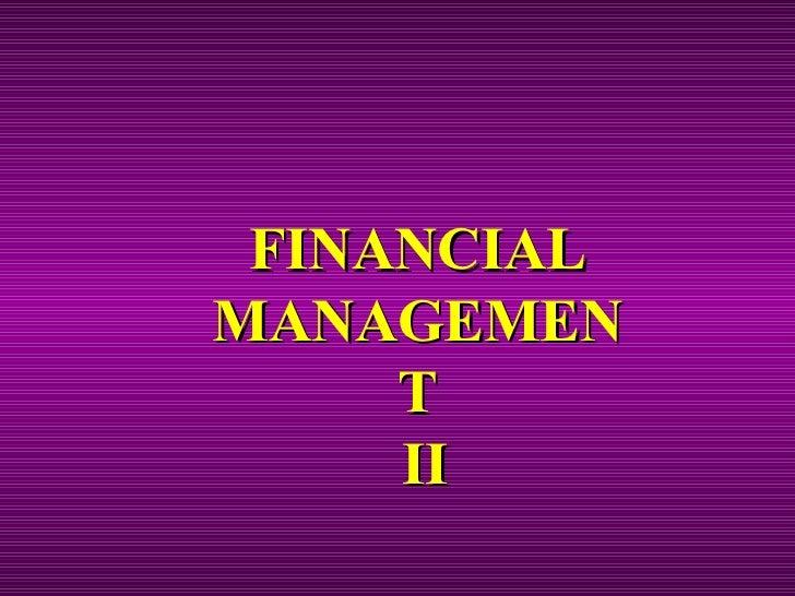 FINANCIAL MANAGEMENT  II