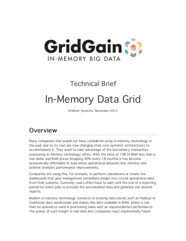 Technical Brief          In-Memory Data Grid                         GridGain Systems, November 2012OverviewMany companies...