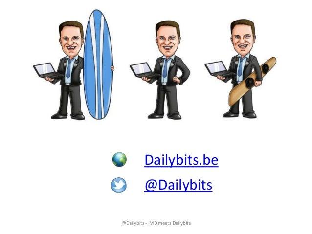 Dailybits.be @Dailybits @Dailybits - IMD meets Dailybits