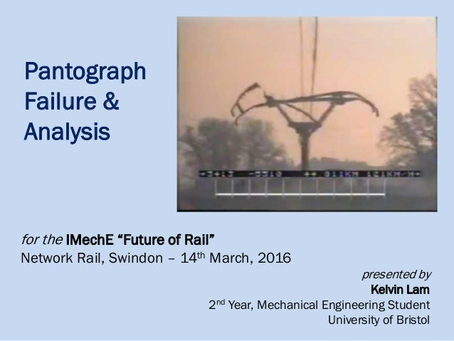 Pantograph Failure & Analysis