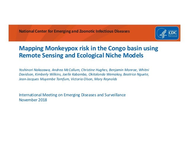 National Center for Emerging and Zoonotic Infectious Diseases Mapping Monkeypox risk in the Congo basin using Remote Sensi...