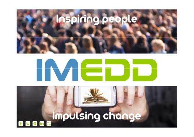 L'IMEDD, UN ACCOMPAGNEMENT GLOBAL DES ENTREPRISES Des expertises métiers transversales IMEDD - CATS BUSINESS CENTER – 28 b...