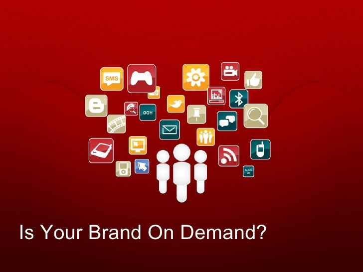Is Your Brand On Demand?