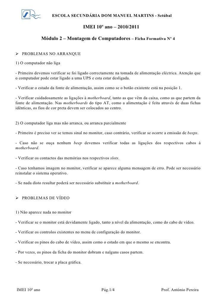 ESCOLA SECUNDÁRIA DOM MANUEL MARTINS - Setúbal                                           IMEI 10º ano – 2010/2011         ...