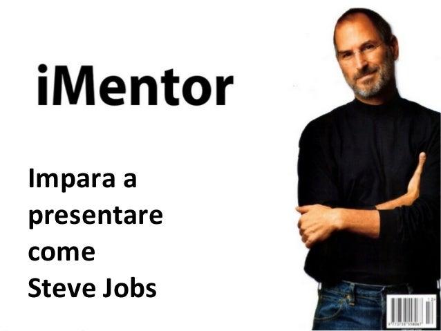 Impara apresentare MESSAGGIO   IL TUOcome EXTRALARGESteve Jobs