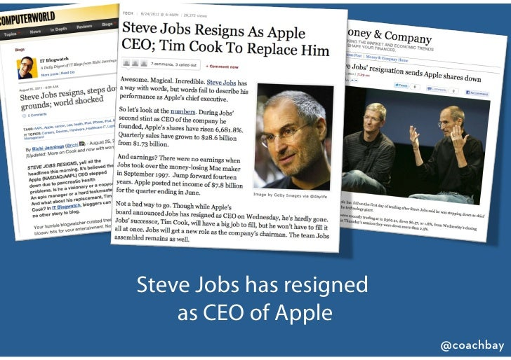 Steve Jobs has resigned    as CEO of Apple                          @coachbay