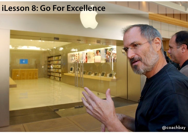 """Go For Excellence""""Be a yardstick of quality. Some people aren't used to anenvironment where excellence is expected.""""      ..."""