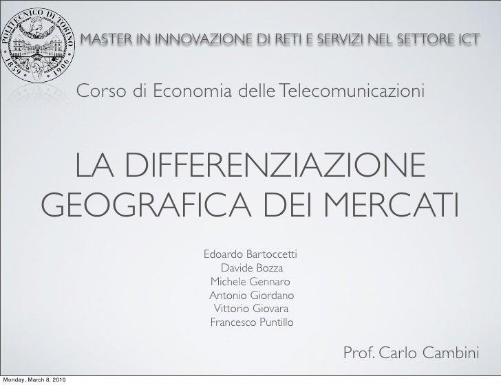 MASTER IN INNOVAZIONE DI RETI E SERVIZI NEL SETTORE ICT                           Corso di Economia delle Telecomunicazion...