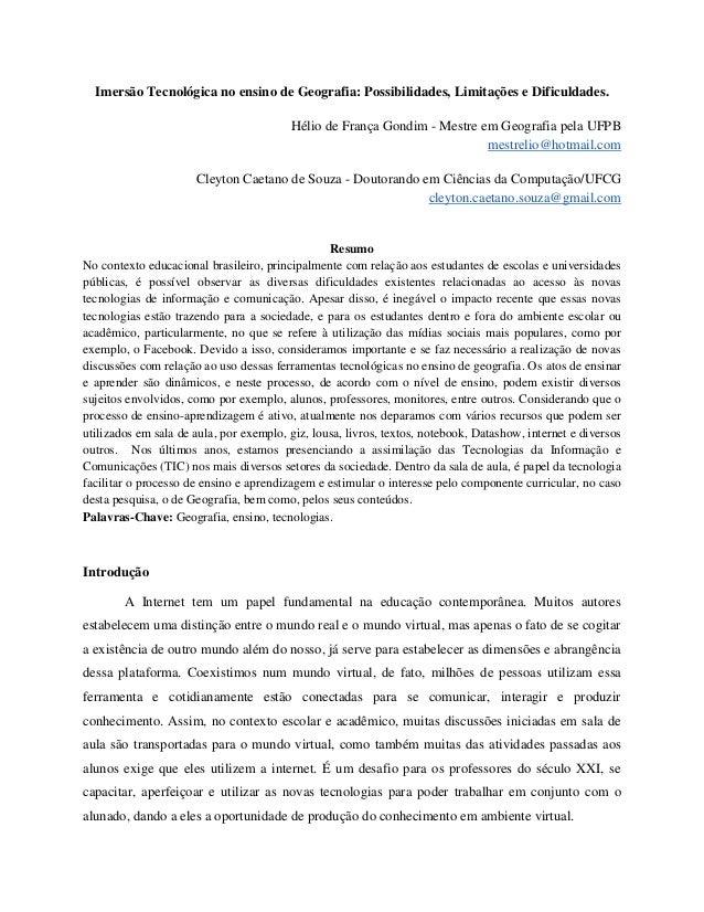 Imersão Tecnológica no ensino de Geografia: Possibilidades, Limitações e Dificuldades. Hélio de França Gondim - Mestre em ...