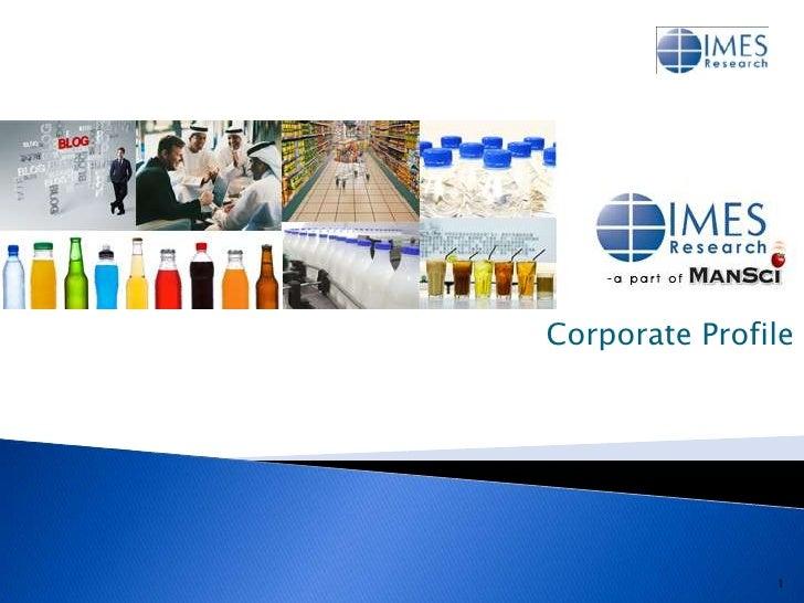 Corporate Profile               1