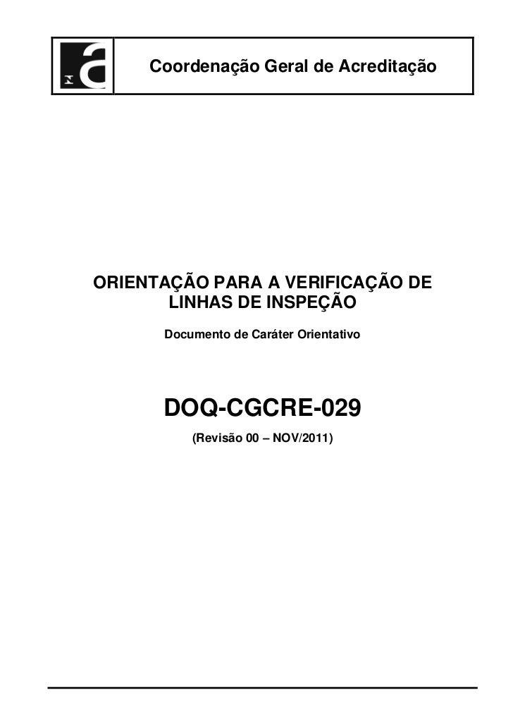 Coordenação Geral de AcreditaçãoORIENTAÇÃO PARA A VERIFICAÇÃO DE       LINHAS DE INSPEÇÃO      Documento de Caráter Orient...