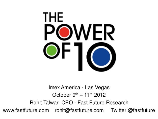 Imex   Power of 10 Presentation - Imex America - Las Vegas - October 9th - 11th 2012