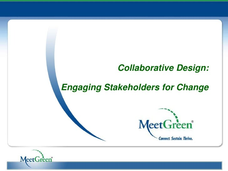 Collaborative Design:Engaging Stakeholders for Change