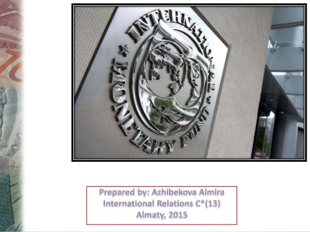 Agenda History Bretton Woods Agreement IMF Organization IMF aims Membership Gold Standard Special Drawing Rights
