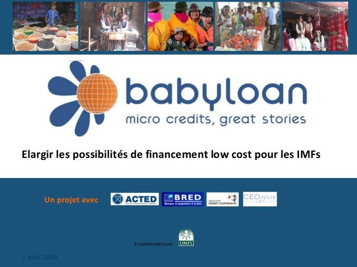 Un projet avec Elargir les possibilités de financement low cost pour les IMFs En partenariat avec