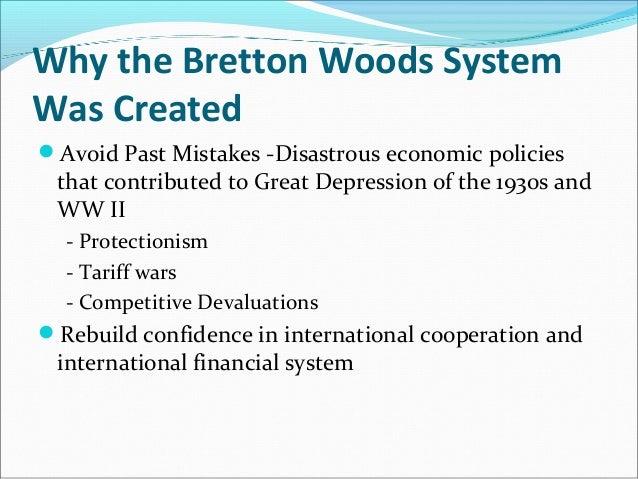 Imf world bank 26 may 2010 telafi 13 why the bretton woods system platinumwayz
