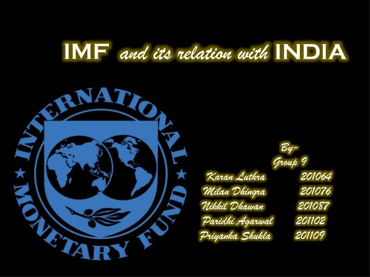 •The International Monetary Fund (IMF) is an international organization that was conceived on July 22, 1944 originally wit...