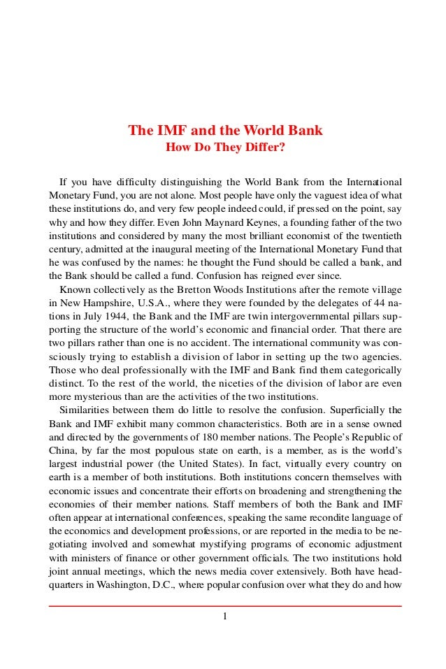 1 The IMF and the World Bank How Do They Differ? If you have difficulty distinguishing the World Bank from the Internation...