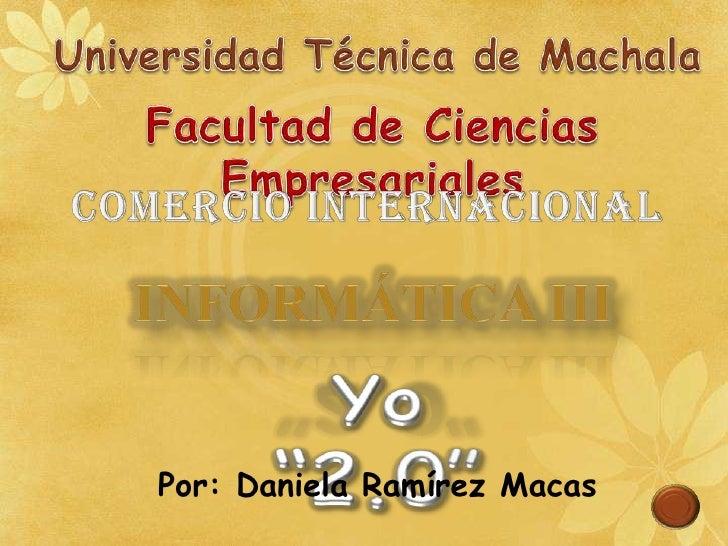 Por: Daniela Ramírez Macas