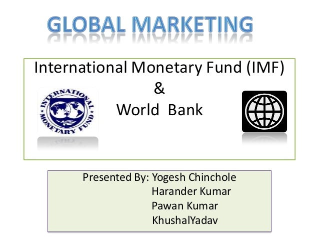 The world bank and international monetary