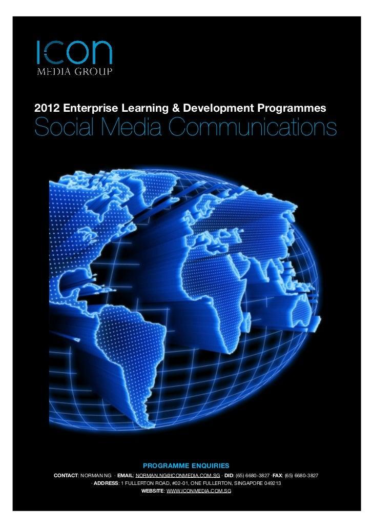 2012 Enterprise Learning & Development Programmes Social Media Communications                                           PR...