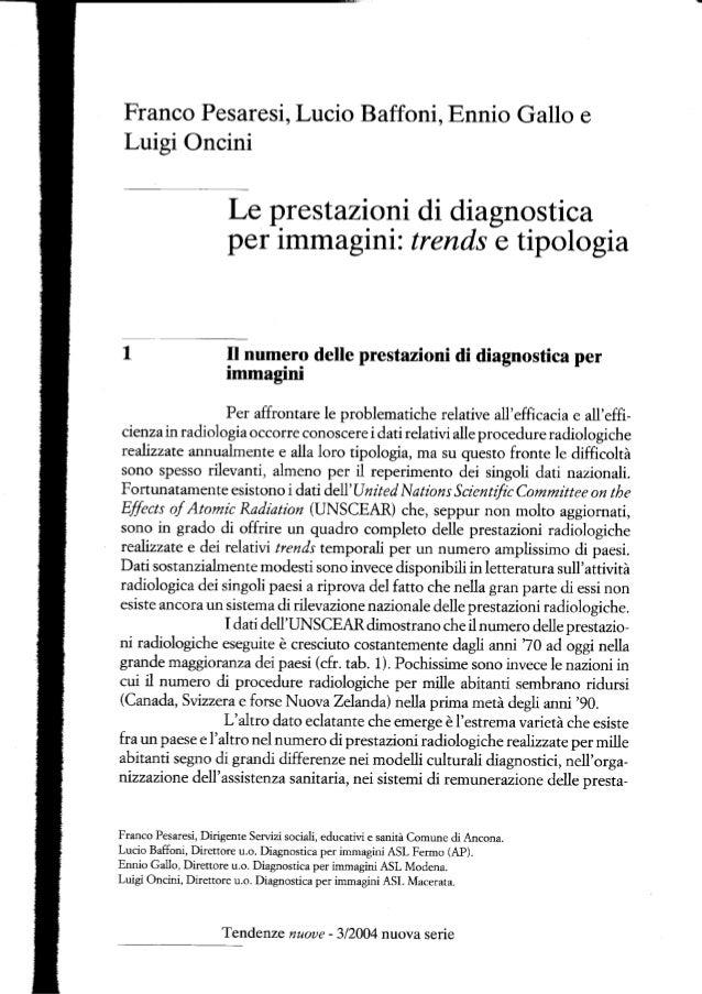 Prestazioni di diagnostica per immagini: trends e tipologia