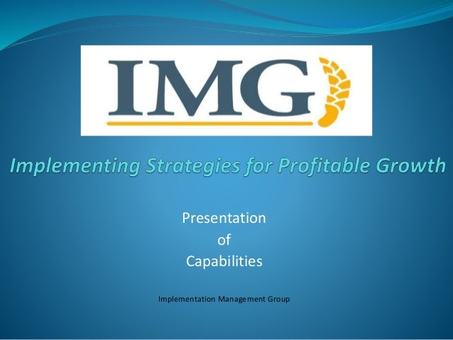 Presentation  of  Capabilities  Implementation Management Group
