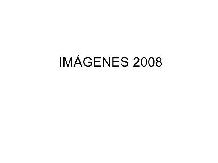 IM Á GENES 2008