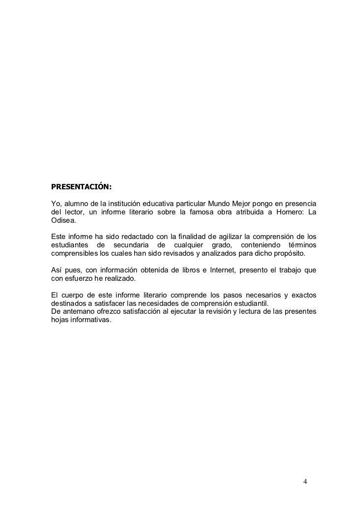 PRESENTACIÓN:  Yo, alumno de la institución educativa particular Mundo Mejor pongo en presencia del lector, un informe lit...