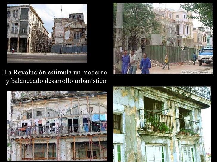 La Revolución estimula un moderno y balanceado desarrollo urbanístico