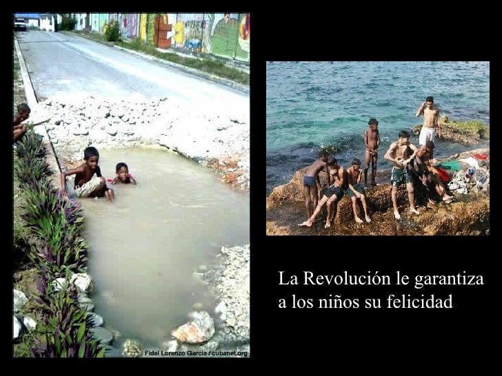La Revolución le garantiza a los niños su felicidad