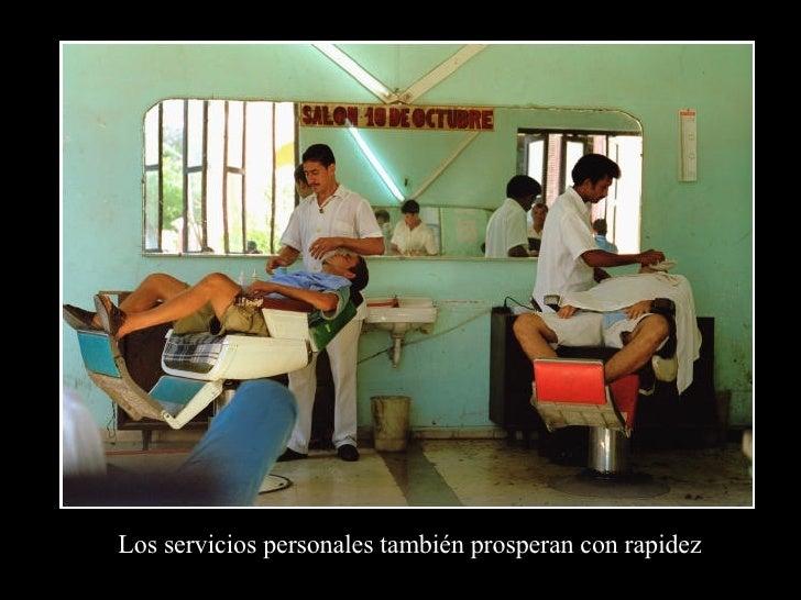 Los servicios personales también prosperan con rapidez
