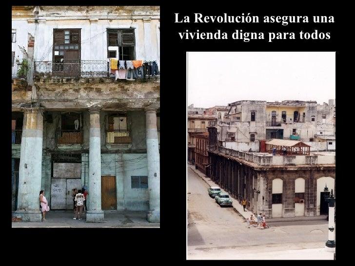 La Revolución asegura una vivienda digna para todos