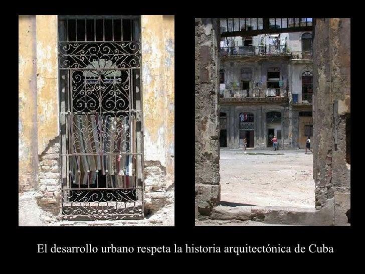 El desarrollo urbano respeta la historia arquitectónica de Cuba