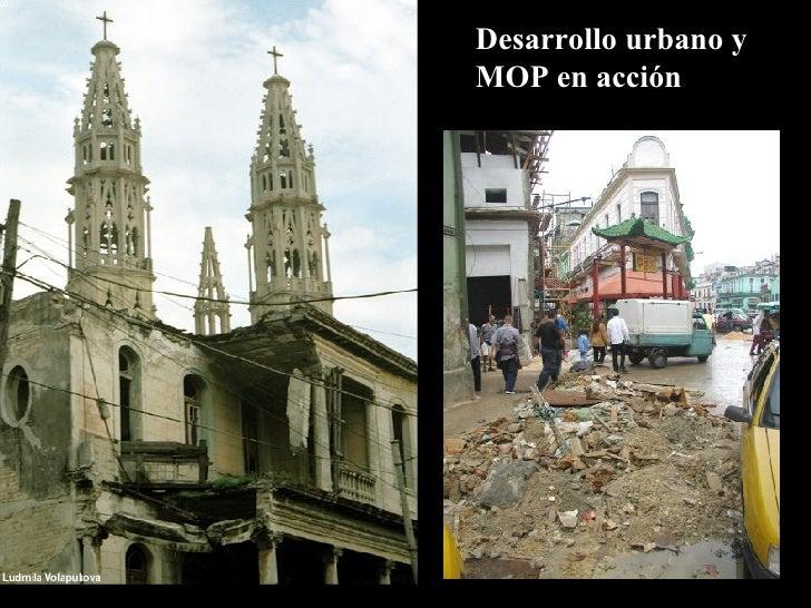 Desarrollo urbano y  MOP en acción