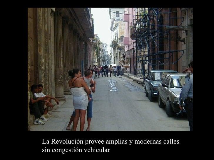 La Revolución provee amplias y modernas calles sin congestión vehicular