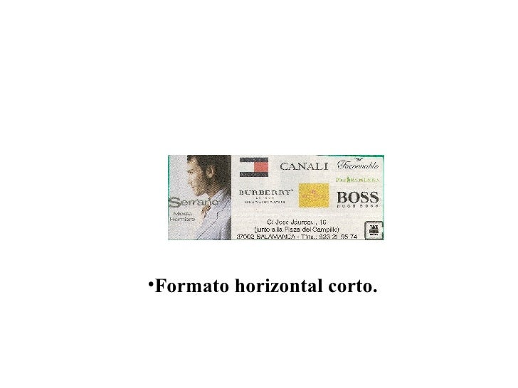 <ul><li>Formato horizontal corto. </li></ul>