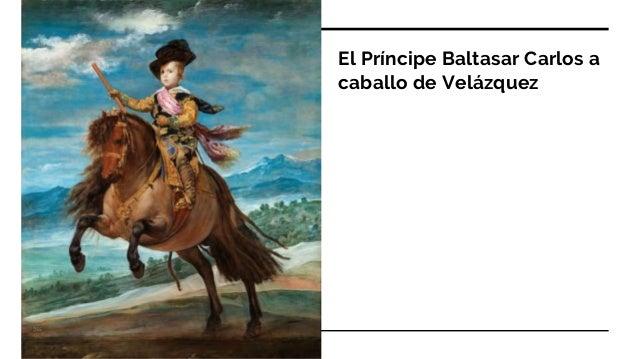 El Príncipe Baltasar Carlos a caballo de Velázquez