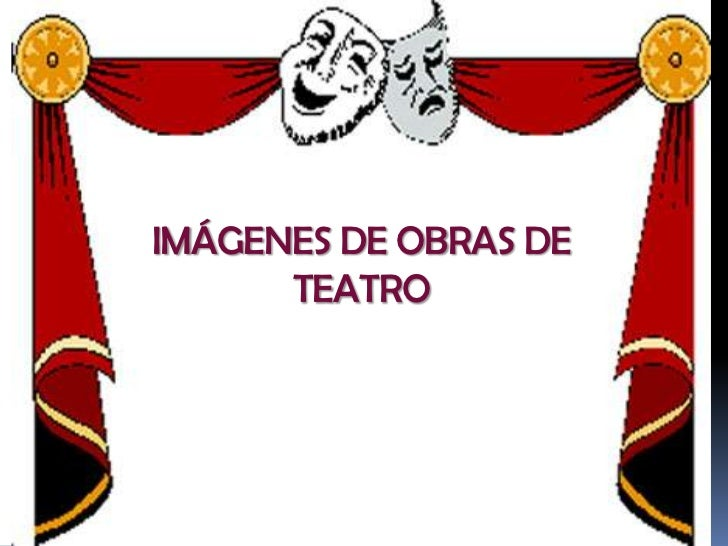 Imágenes De Obras De Teatro