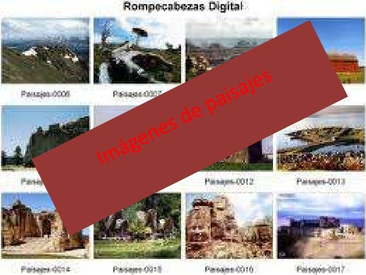 Imágenes de paisajes<br />