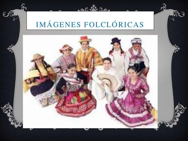 IMÁGENES FOLCLÓRICAS
