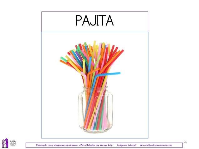 26 PAJITA Elaborado con pictogramas de Arasaac y Picto Selector por Amaya Áriz. Imágenes Internet info.ana@autismonavarra....